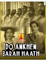 Do Aankhen Bara Haath