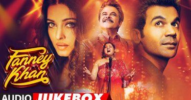 Fanney Khan Movie Lyrics