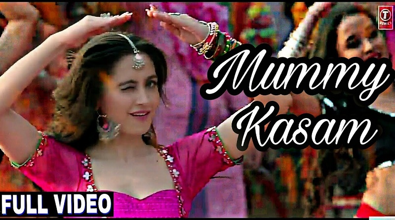 Mummy Kasam Song Lyrics
