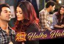 Halka Halka Lyrics-Fanney Khan