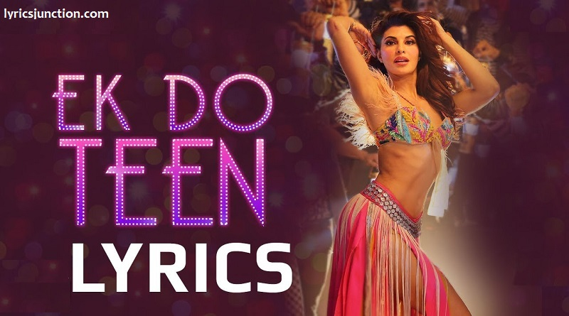 Ek Do Teen Lyrics – Baaghi 2