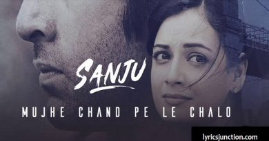 Mujhe Chand Pe Le Chalo Lyrics – Sanju