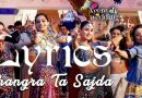 Bhangra Ta Sajda Lyrics – Veere Di Wedding