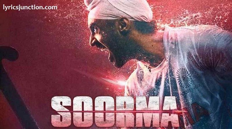 soorma movie lyrics