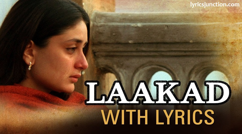 Laakad Lyrics