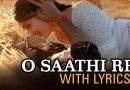 O Saathi Re Lyrics