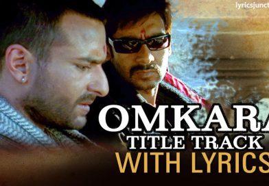 Omkara Re Omkara (Title) Lyrics – Omkara